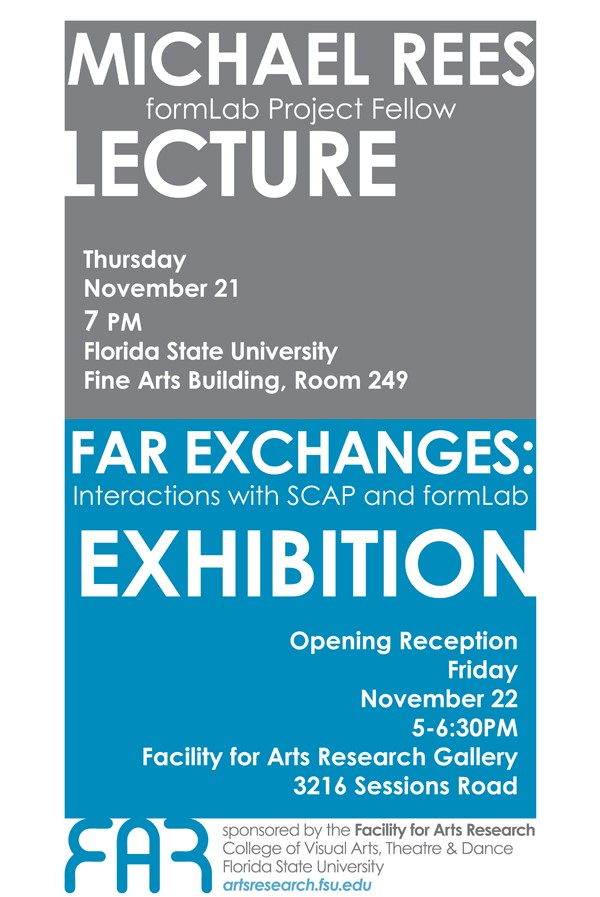 Guest Lecture and Exhibition at FAR 11/21-11/22