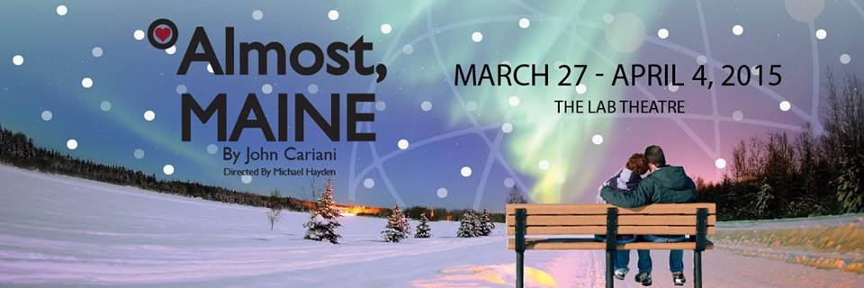 """""""Almost. Maine"""" Banner"""