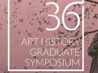 Art History Graduate Symposium